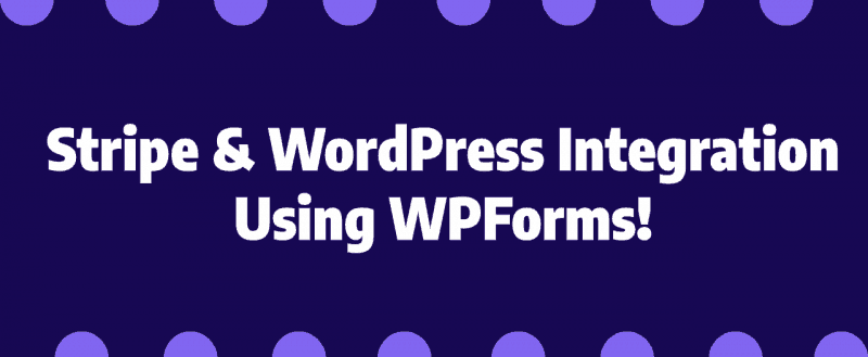 How To Connect Stripe With WordPress and Accept Recurring Payments?